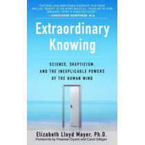 Extraordinary Knowing by Elizabeth Lloyd Mayer, 9780553382235