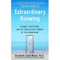 Extraordinary Knowing by Elizabeth Lloyd Mayer, 9780553382235