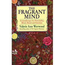 The Fragrant Mind by Valerie Ann Worwood, 9780553407990