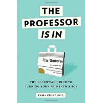 The Professor Is In by Karen Kelsky, 9780553419429