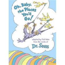 Oh, Baby, the Places You'll Go! by Tish Rabe, 9780553520576