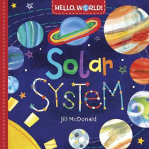 Hello, World! Solar System by Jill McDonald, 9780553521030