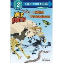 Wild Predators (Wild Kratts) Step Into Reading Lvl 2 by Chris Kratt, 9780553524727