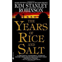 The Years of Rice and Salt by Kim Stanley Robinson, 9780553580075
