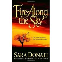 Fire Along the Sky by Sara Donati, 9780553582772