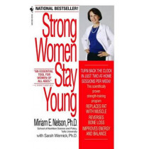 Strong Women Stay Young by Miriam Nelson, 9780553588736