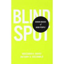 Blindspot: Hidden Biases of Good People by Mahzarin R Banaji, 9780553804645