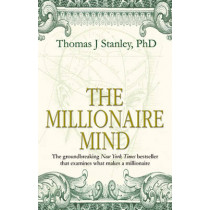 The Millionaire Mind by Thomas J. Stanley, 9780553813647