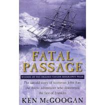 Fatal Passage by Ken McGoogan, 9780553814934
