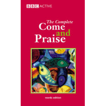 COME & PRAISE, THE COMPLETE - WORDS by Geoffrey Marshall-Taylor, 9780563345800