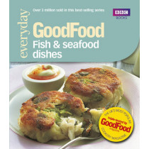 Good Food: Fish & Seafood Dishes: Triple-tested Recipes by Jeni Wright, 9780563493150