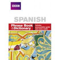 BBC SPANISH PHRASE BOOK & DICTIONARY by Carol Stanley, 9780563519218