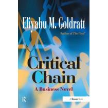 Critical Chain: A Business Novel by Eliyahu M. Goldratt, 9780566080388