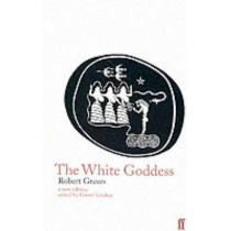 The White Goddess by Robert Graves, 9780571174256