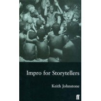 Impro for Storytellers by Keith Johnstone, 9780571190997