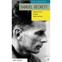 Samuel Beckett: Faber Critical Guide by John Fletcher, 9780571197781