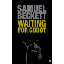 Waiting for Godot: A Tragicomedy in Two Acts by Samuel Beckett, 9780571229116