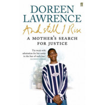 And Still I Rise by Doreen Lawrence, 9780571234592