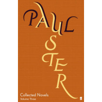 Collected Novels Volume 3 by Paul Auster, 9780571243044