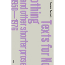 Texts for Nothing and Other Shorter Prose, 1950-1976 by Samuel Beckett, 9780571244621