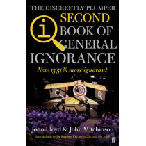 QI: The Second Book of General Ignorance: The Discreetly Plumper Edition by John Lloyd, 9780571290727