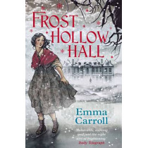 Frost Hollow Hall by Emma Carroll, 9780571295449