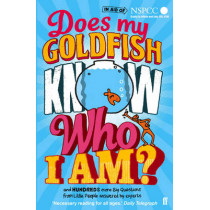 Does My Goldfish Know Who I Am?: and hundreds more Big Questions from Little People answered by experts by Gemma Elwin Harris, 9780571301942