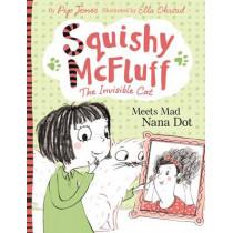 Squishy McFluff: Meets Mad Nana Dot by Pip Jones, 9780571302543