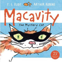 Macavity: The Mystery Cat by T. S. Eliot, 9780571308132