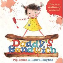 Daddy's Sandwich by Pip Jones, 9780571311835