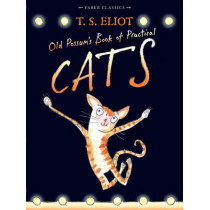 Old Possum's Book of Practical Cats: with illustrations by Rebecca Ashdown by T. S. Eliot, 9780571311866
