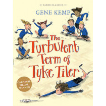 The Turbulent Term of Tyke Tiler by Gene Kemp, 9780571313914