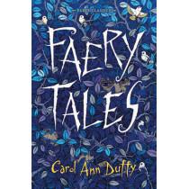 Faery Tales by Carol Ann Duffy, 9780571314270
