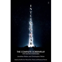 Interstellar: The Complete Screenplay With Selected Storyboards by Christopher Nolan, 9780571314393