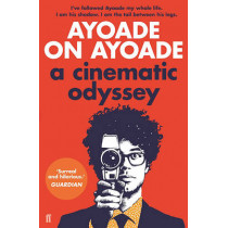 Ayoade on Ayoade by Richard Ayoade, 9780571316533