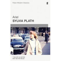 Ariel: Faber Modern Classics by Sylvia Plath, 9780571322725