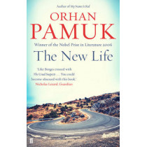 The New Life by Orhan Pamuk, 9780571326082