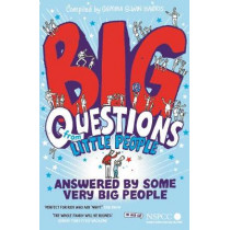Big Questions From Little People . . . Answered By Some Very Big People by Gemma Elwin Harris, 9780571337750