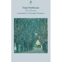 The Mentor by Daniel Kehlmann, 9780571339648
