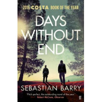 Days Without End by Sebastian Barry, 9780571340224