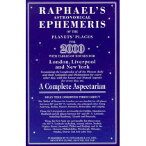 Raphael's Astronomical Ephemeris: With Tables of Houses for London, Liverpool and New York: 2000 by Edwin Raphael, 9780572023843