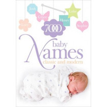 7000 Baby Names: Classic and Modern by Hilary Spence, 9780572026479