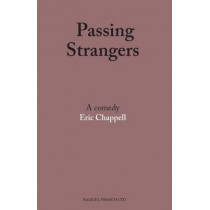Passing Strangers by Eric Chappell, 9780573113406