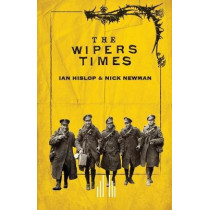 The Wipers Times by Ian Hislop, 9780573113512