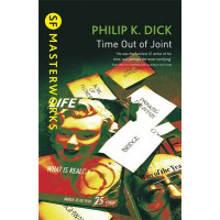 Time Out Of Joint by Philip K. Dick, 9780575074583