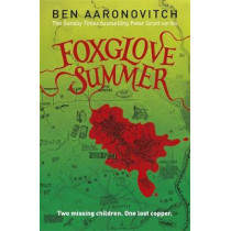Foxglove Summer: The Fifth Rivers of London novel by Ben Aaronovitch, 9780575132528