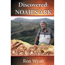 Discovered- Noah's Ark by Ron Wyatt, 9780578142746