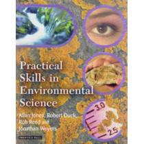 Practical Skills in Environmental Science by Allan Jones, 9780582328730