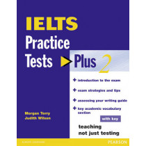 IELTS Practice Tests Plus 2 with Key by Judith Wilson, 9780582846456