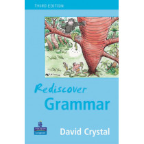 Rediscover Grammar Third edition by David Crystal, 9780582848627